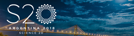 Foro de Diálogo Science 20. Argentina 2018 (S20)